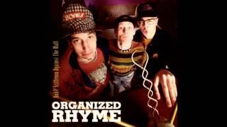 Organized Rhyme - Huh!? Stiffenin