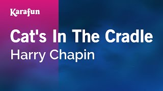Karaoke Cat's In The Cradle - Harry Chapin *