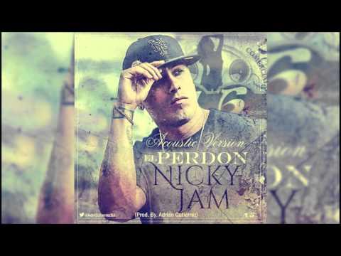 El Perdón - Nicky Jam (Acoustic Version)  (Prod. By Adrián Gutiérrez) Febrero 2015