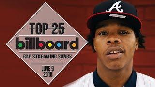 Top 25 • Billboard Rap Songs • June 9, 2018 | Streaming-Charts