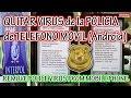 ELIMINAR QUITAR VIRUS POLICIA MEXICO etc TELEFONO Android FBI INTERPOL REMOVE POLICE VIRUS COMO