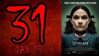 Random Horror's 31 Day 23: Orphan (2009)
