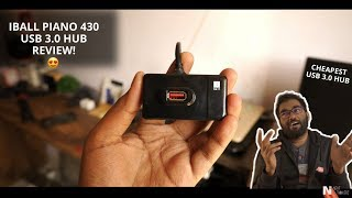 iBall Piano 430 USB 3 0 Review After 1 Month Use - Cheapest USB 3 0 Hub Under Rs 600