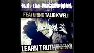 R.A. The Rugged Man - Learn Truth (Feat. Talib Kweli)