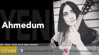 Elif Türkyılmaz - Ahmedum Resimi