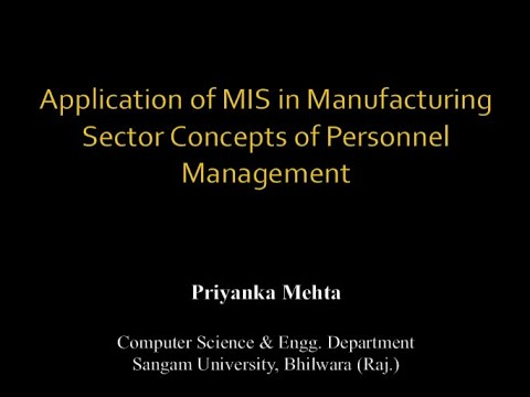 Application of MIS in Manufacturing Sector - Part I
