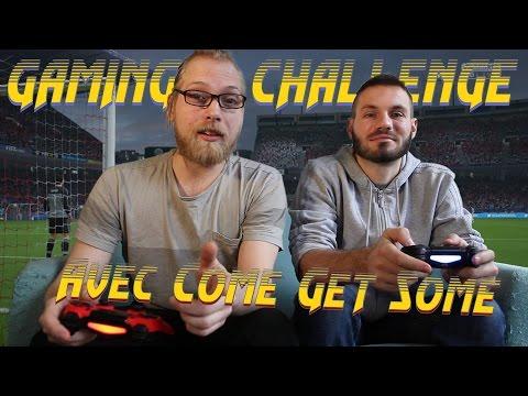 Raclée sur Fifa 16 avec Come get Some - GAMING CHALLENGE #1