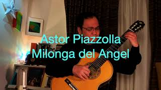 Astor Piazzolla (1921-1992) : Milonga del Angel (arranged and played by Daisuke Suzuki)