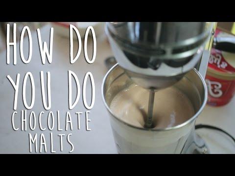How To Make A Chocolate Malt [How Do You Do]