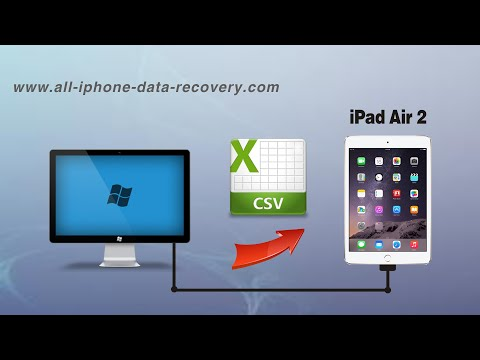 How to Import Contacts from CSV to iPad Air 2, CSV Contacts to iPad Air 2