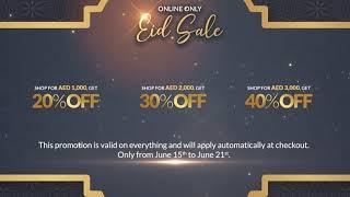 Dubai Eid Sale - Online Exclusive