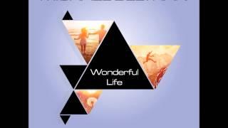 Michael Beltran Wonderful Life Michael S Bouncy Radio Mix