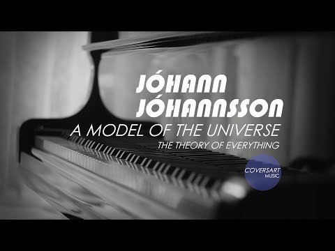 jóhann-jóhannsson---a-model-of-the-universe-|-the-theory-of-everything