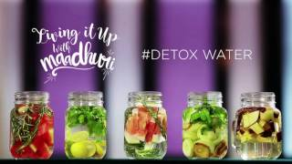 Detox Water | Living it up with Maadhuri | Sanjeev Kapoor Khazana