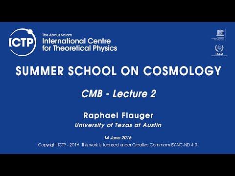Raphael Flauger: CMB - Lecture 2