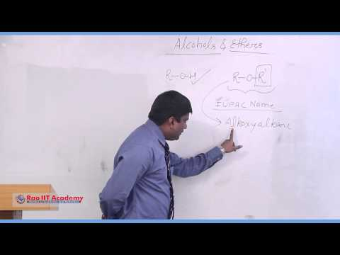 Alcohols and Ethers Part I - IIT JEE Main & Advanced Chemistry Video Lecture [RAO IIT ACADEMY]