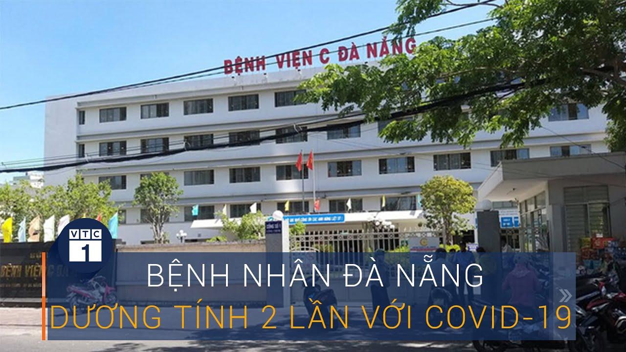 Đà Nẵng: Bệnh nhân nghi nhiễm Covid-19 xét nghiệm dương tính 2 lần | VTC1