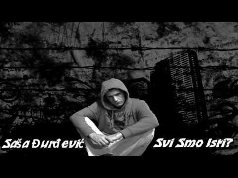 Saša Đurđević - Svi Smo Isti? - Official Audio