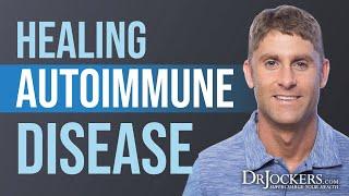 Healing AutoImmune Disease Naturally
