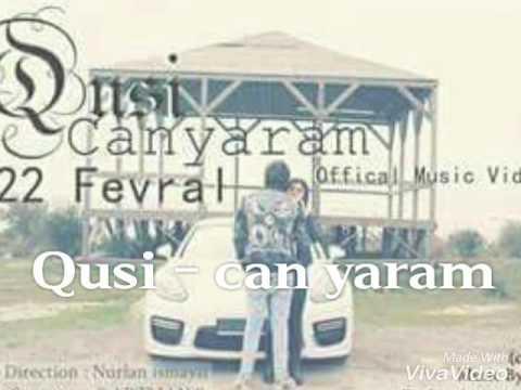 Qusi - can yaram  (fanati nuray)
