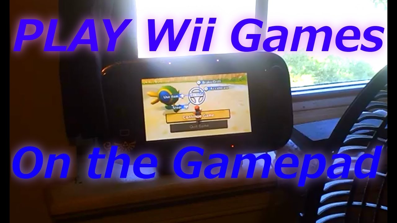 Play Old Wii Games On The Wii U Gamepad Wii U System