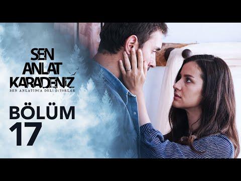 Sen Anlat Karadeniz 17. Bölüm