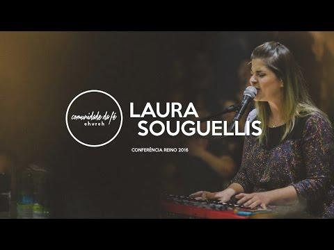 Laura Souguellis // Conferência Reino 2016