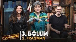 TOLGSHOW - 3. Bölüm 2. Fragman | Tolga Çevik