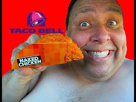 Taco Bell® NAKED CHICKEN CHALUPA Review!