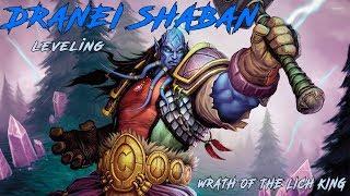 ???? ŠABAN IGRA ŠABANA // World of Warcraft: Lich King // Shaman Leveling // RUKICEEE