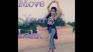Move Your Lakk Diljit Dosanjh Sonakshi Sinha Badshah Noor Dance