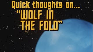 Quick thoughts on... - Wolf in the Fold