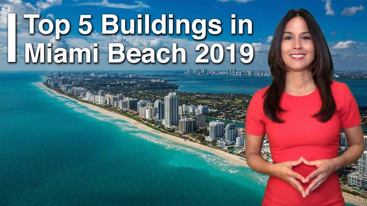 Top 5 Condos in Miami Beach [2019]