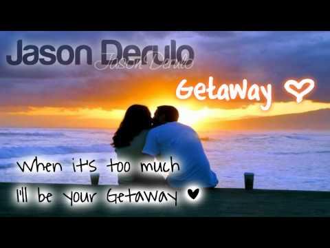 Jason Derulo ~ Getaway ಌ [w/ DL & Lyrics]
