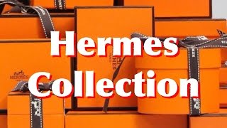 MY ENTIRE HERMÈS COLLECTION - BIRKIN BAG, SCARVES, FASHION ACCESSORIES & MORE!