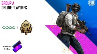OPPO X PUBG MOBILE India Tour | Group A - Online Playoffs