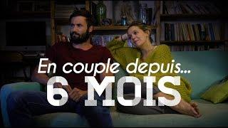 En Couple depuis... 6 mois thumbnail