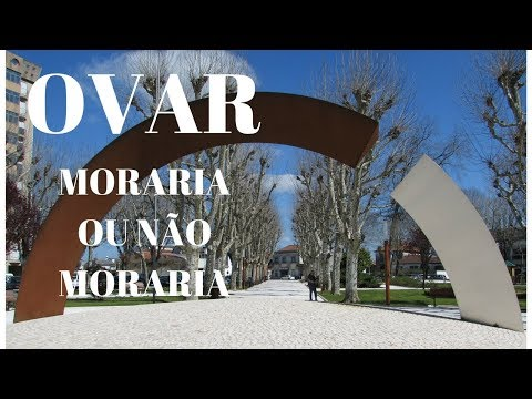 Ovar - Portugal - Eu moraria ou não moraria? - Minha vida em Portugal