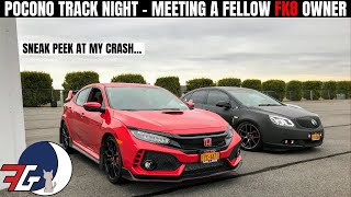 Civic Type R (FK8) at Pocono Raceway | Meeting a fellow FK8 owner TRACKING his NEW CAR!