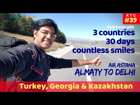 Almaty to Delhi: coming back with Great Memories and a Fake Passport!