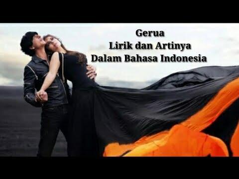 Gerua Lirik Dan Artinya Dalam Bahasa Indonesia