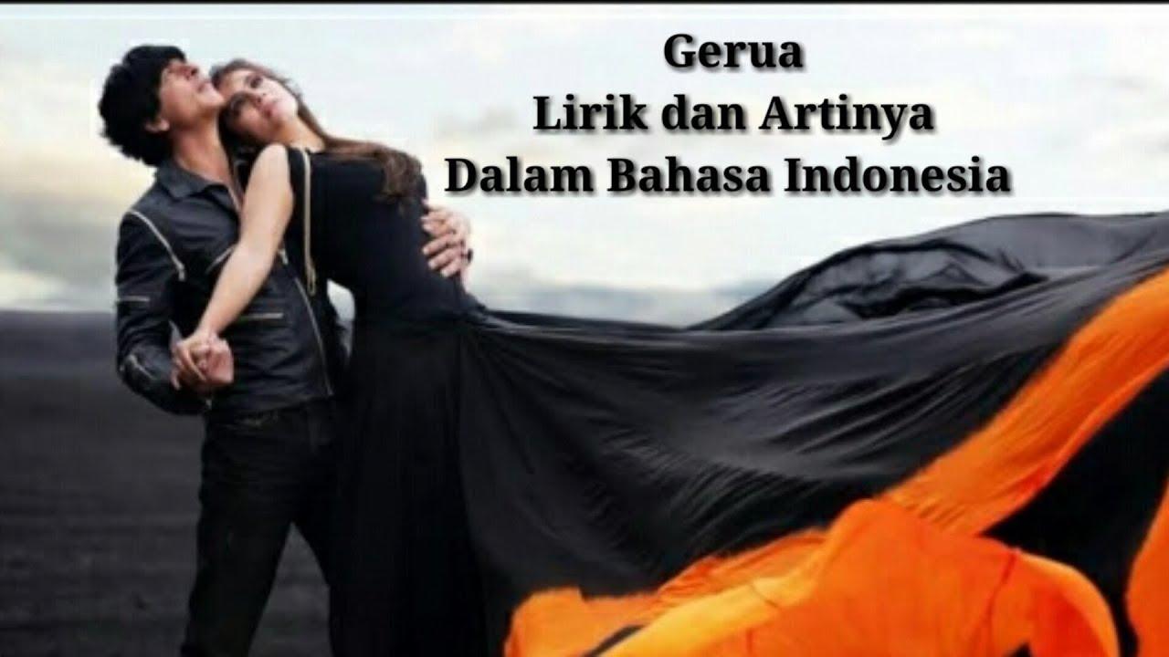 Gerua Lirik Dan Artinya Dalam Bahasa Indonesia Youtube