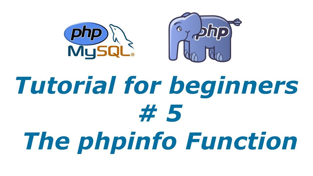 PHP Tutorial 5 - phpinfo Function   BTT