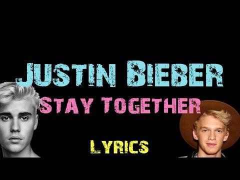 Justin Bieber - Stay Together ft. Cody Simpson [ Lyrics ]