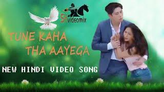 TUNE KAHA THA AAYEGA // Hindi Video Song // By SHvideomix