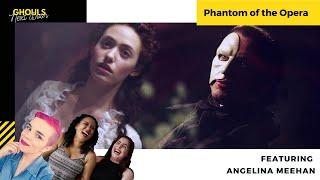 Phantom of the Opera with Angelina Meehan