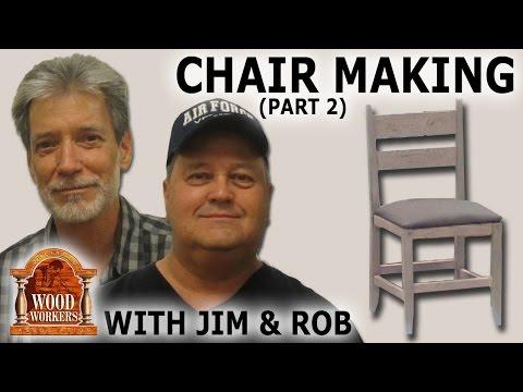 Chair Making by Jim Dion, Rob Austin (part 2)