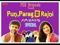 PSK Originals Pun, Parag Aur Rajni Ep. 1 Friends Special