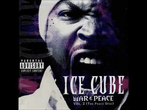 Ice Cube - War & Peace vol. 2 (The Peace Disc) (Full Album)