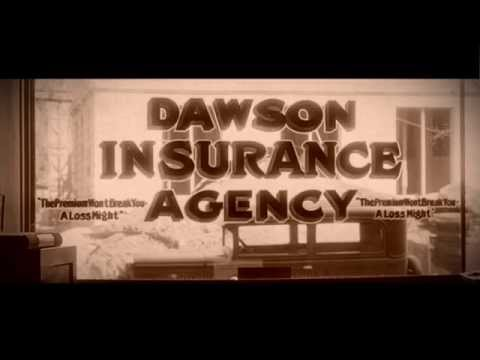 Dawson Insurance - History of the Agency commercial